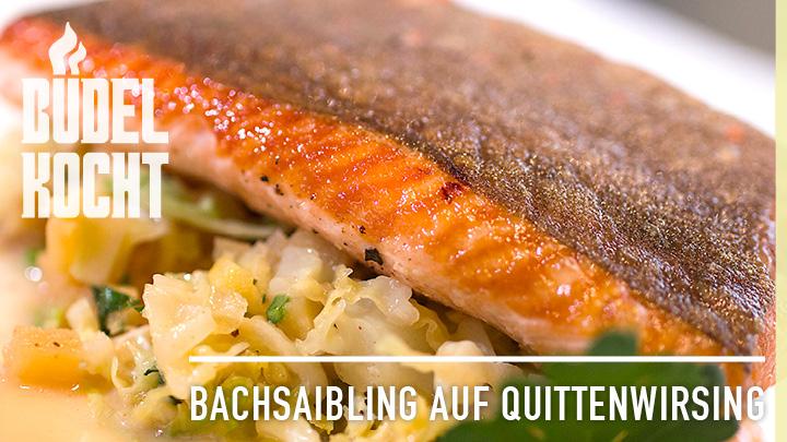 Büedel Kocht: Bachsaibling auf Quittenwirsing
