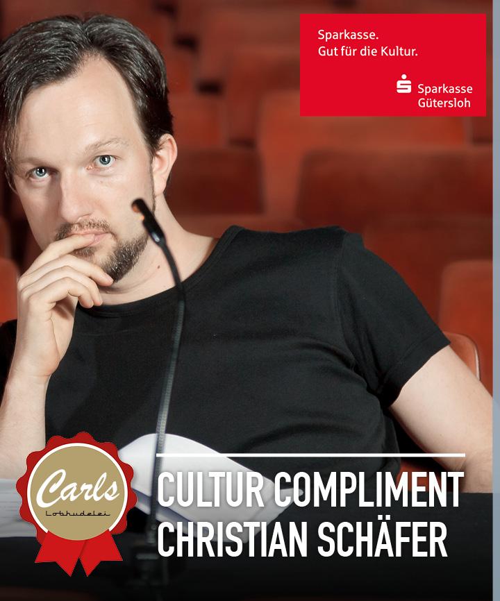 Carls Cultur Compliment für Christian Schäfer