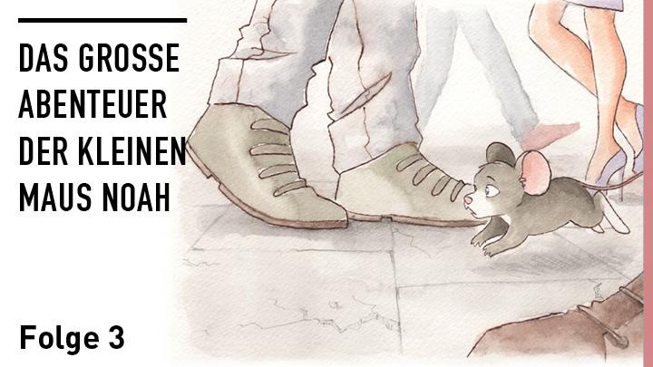 Die Abenteuer der kleinen Maus Noah: Folge 3
