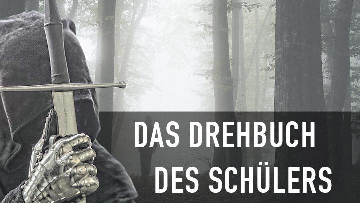 Kurzfilm: DAS DREHBUCH DES SCHÜLERS