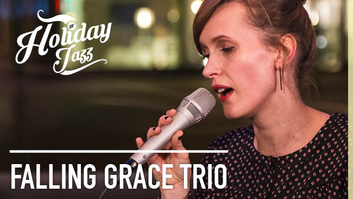 Holiday Jazz: Falling Grace Trio im Fiml
